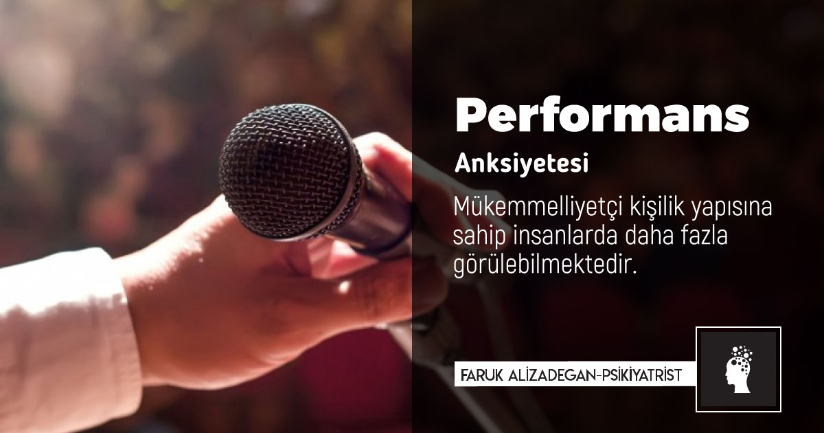 Performans Anksiyetesi